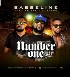 Basseline - Number One Ft. Mr Raw & El Fuego